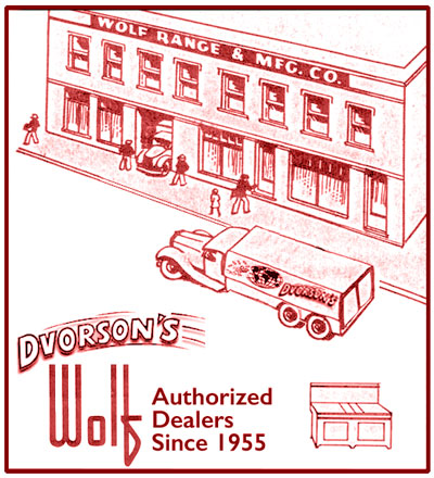 Dvorson's is proud to be an Authorized Wolf Range Dealer Since 1955